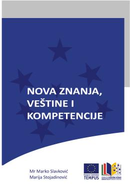 Slavković, Marko i M. Stojadinović.2012. Nova znanja, veštine i