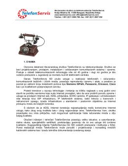 Osnovna delatnost Akcionarskog društva TelefonServis su