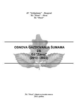 """OSNOVA GAZDOVANJA ŠUMAMA ZA GJ """"Zavoj"""" (2013"""