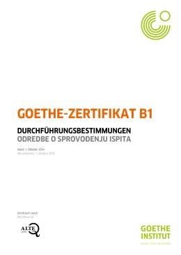 Durchführungsbestimmungen Goethe-Zertifikat B1 - Goethe