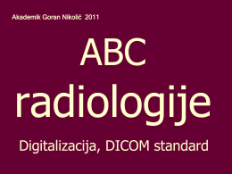 Digitalizacija rendgenske slike DICOM standard