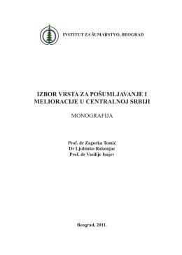 Избор врста за пошумљавање и мелиорације у Централној