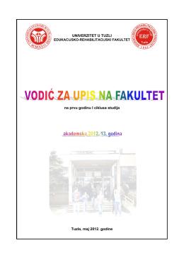 UNIVERZITET U TUZLI na prvu godinu I ciklusa studija Tuzla, maj