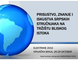prisustvo, znanje i iskustva srpskih stručnjaka na tržištu bliskog istoka