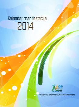 Kalendar manifestacija 2014 - Turistička organizacija Republike
