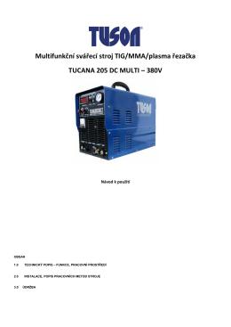 06.TUCANA 205 - TUSON - nový model 380V - Svářečky