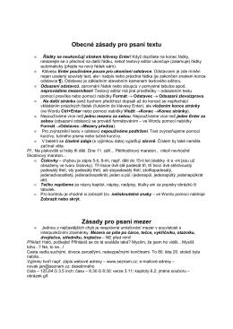 Obecné zásady pro psaní textu Zásady pro psaní mezer