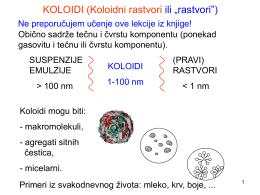 """KOLOIDI (Koloidni rastvori ili """"rastvori"""")"""