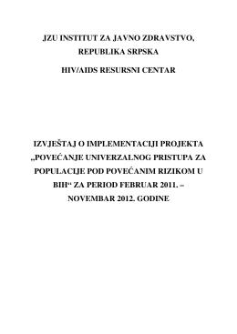 """Izvještaj o implementciji projekta """"Povećanje univerzalnog pristupa"""