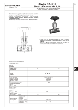 Slavine NO. 8,10 Shut - off valves ND. 8,10