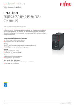Data Sheet FUJITSU ESPRIMO P420 E85+ Desktop PC