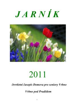 čtvrtletní časopis Domova pro seniory Vrbno Vrbno pod Pradědem