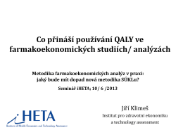 Co přináší používání QALY ve farmakoekonomických studiích