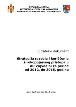 Strategija razvoja i korišćenja širokopojasnog pristupa u AP