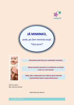 JÁ MIMINKO, - Miminko plus