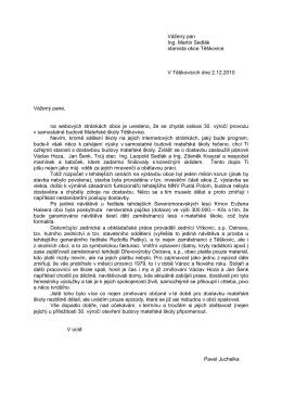 Vážený pan Ing. Martin Sedlák starosta obce Těškovice V