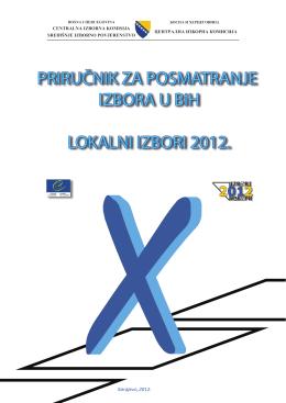 PRIRUČNIK ZA POSMATRANJE IZBORA U BiH LOKALNI