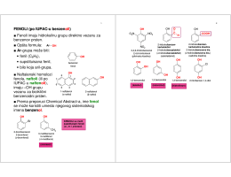 FENOLI (po IUPAC-u benzen oli) Fenoli imaju hidroksilnu grupu