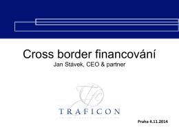 Cross border financování