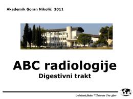 Radiologija DIGESTIVNOG TRAKTA