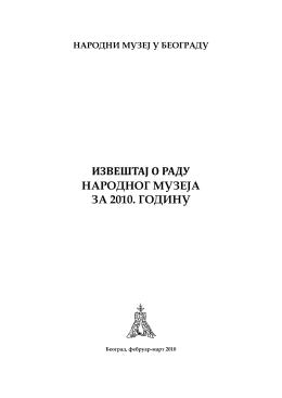 Народни музеј у Београду, Извештај о раду 2010. године