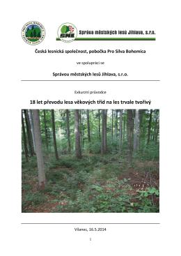 Průvodce exkurzí - ProSilva Bohemica