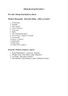 PROGRAM KONCERTA Prvi dio: Marija Karakuševa, klavir Modest