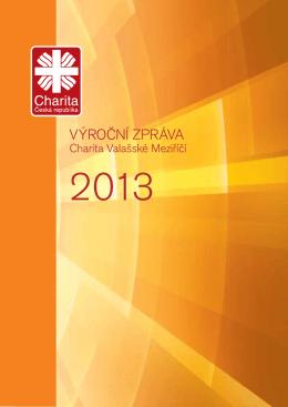 Výroční zpráva za rok 2013 - Charita Valašské Meziříčí