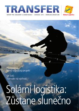 Husqvarna: Nový logistický projekt Síť SVE: Vytrvale na