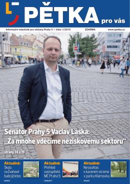 """Senátor Prahy 5 Václav Láska: """"Za mnohé vděčíme"""