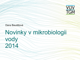 Novinky v mikrobiologii vody 2014 - HEIS VÚV