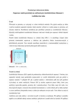 Separace směsi proteinů na zařízení pro izoelektrickou fokusaci v