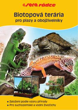 Biotopová terária pro plazy a obojživelníky