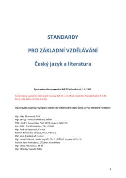 STANDARDY PRO ZÁKLADNÍ VZDĚLÁVÁNÍ Český jazyk a literatura