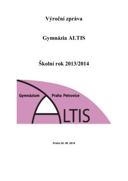 Výroční zpráva Gymnázia ALTIS Školní rok 2013/2014