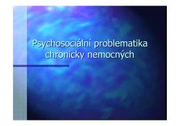 2_Ticha_Psychosociální problematika chronicky