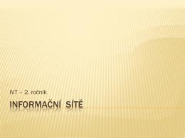 07 Informační sítě