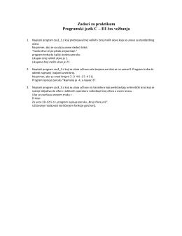 Zadaci za praktikum Programski jezik C – III čas vežbanja