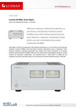 Svět audia Luxman M-900u: první dojem Měli jsme možnost si