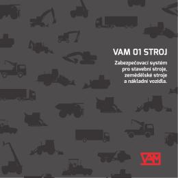 VAM 01 STROJ - Nepřekonatelný zabezpečovací systém VAM R1 a