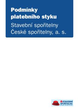 Podmínky platebního styku Stavební spořitelny České spořitelny, a. s.