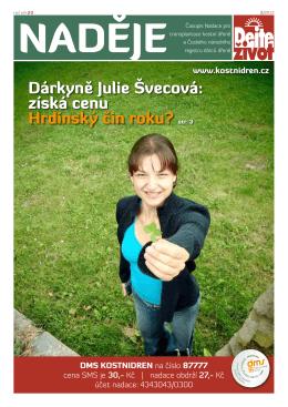 Dárkyně Julie Švecová - Nadace pro transplantace kostní dřeně