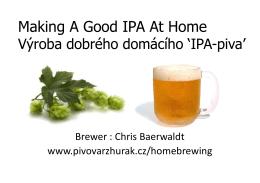 """IPA-piva"" / Brewing a Good IPA - Pivovar Zhůřák"