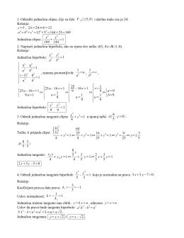1. Odrediti jednačinu elipse, čije su žiže F1,2±5, 0 i dužina male