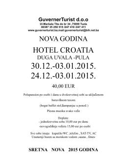 HOTEL CROATIA - Guverner Turist