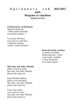 Z p í v á nkov ý rok 2012/2013 aneb Hrajeme si s muzikou listopad
