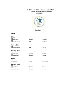 2. Miting atletskih veterana SARAJEVO 1. Prvenstvo - MIM