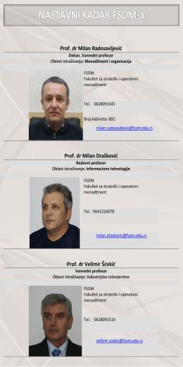 Prof. dr Milan Radosavljevid Prof. dr Milan Draškovid Prof