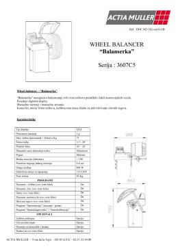 "WHEEL BALANCER ""Balanserka"" Serija : 3607C5"