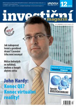 John Hardy: Konec QE? Konec virtuální reality!